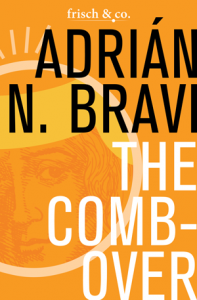 The-Combover-by-Adrian-N-Bravi